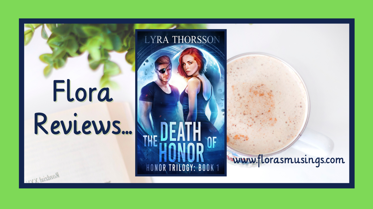 The Death of Honor (Honor Trilogy #1) by Lyra Thorsson – ARC Review