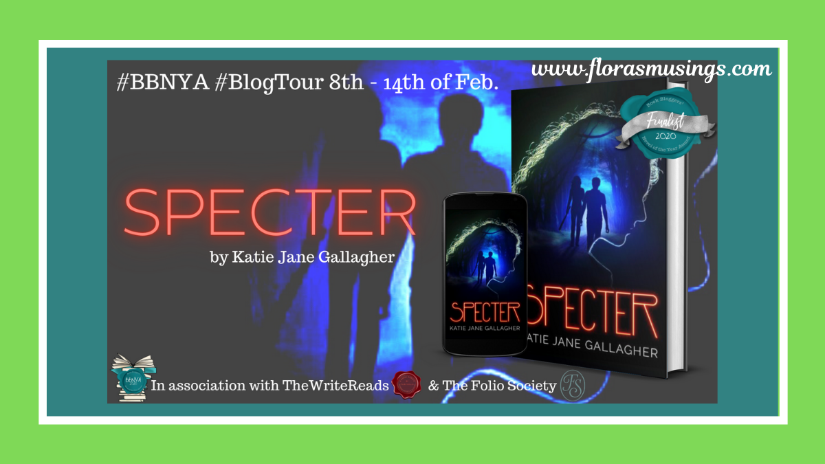 #BBNYA2020 Blog Tour: Specter by Katie Jane Gallagher  @BBNYA_Official @foliosociety