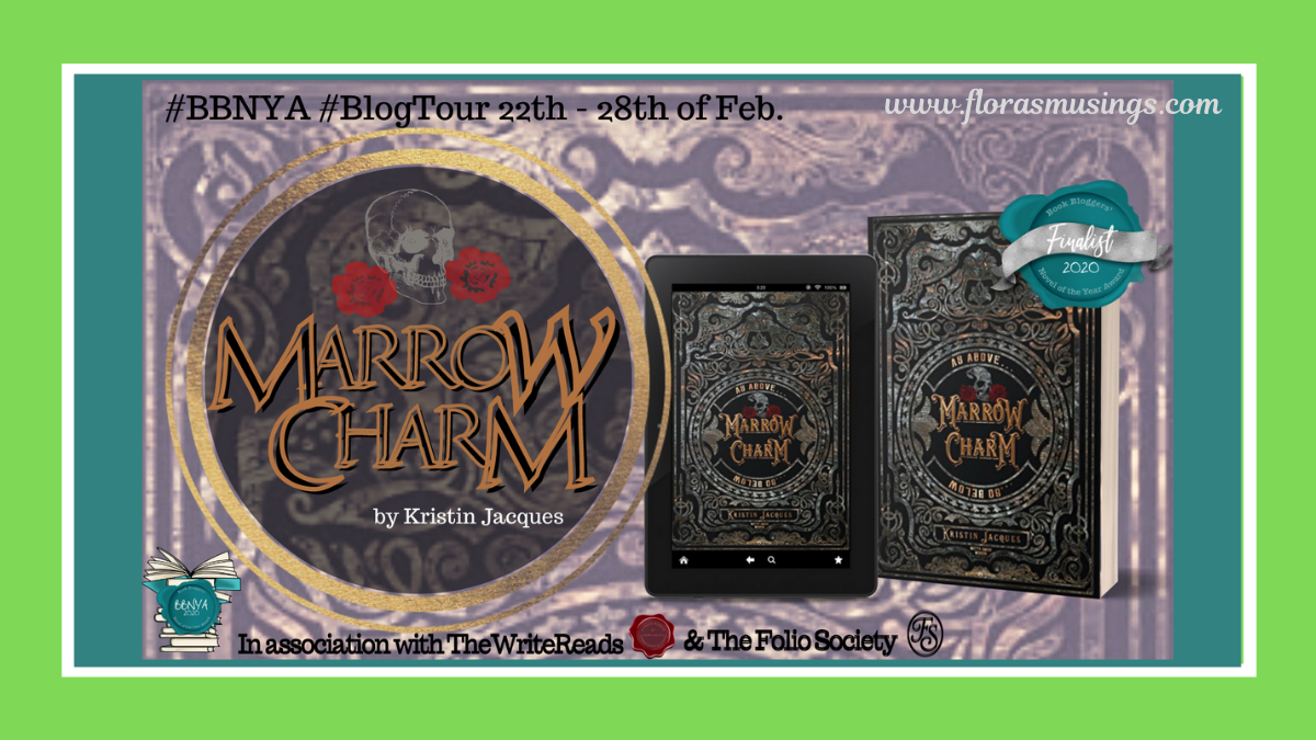 #BBNYA2020 Blog Tour: Marrow Charm (The Gate Cycle #1) by Kristin Jacques   @BBNYA_Official @foliosociety
