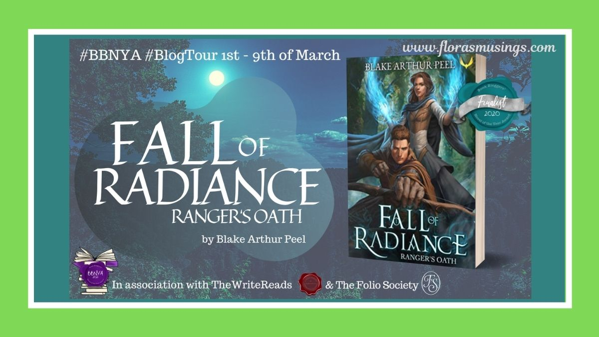 #BBNYA2020 Blog Tour: Ranger's Oath (Fall of Radiance #1) by Blake Arthur Peel   @BBNYA_Official @foliosociety