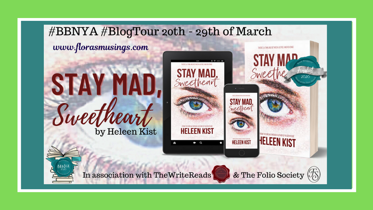 #BBNYA2020 Blog Tour: Stay Mad, Sweetheart by Heleen Kist   @BBNYA_Official @foliosociety