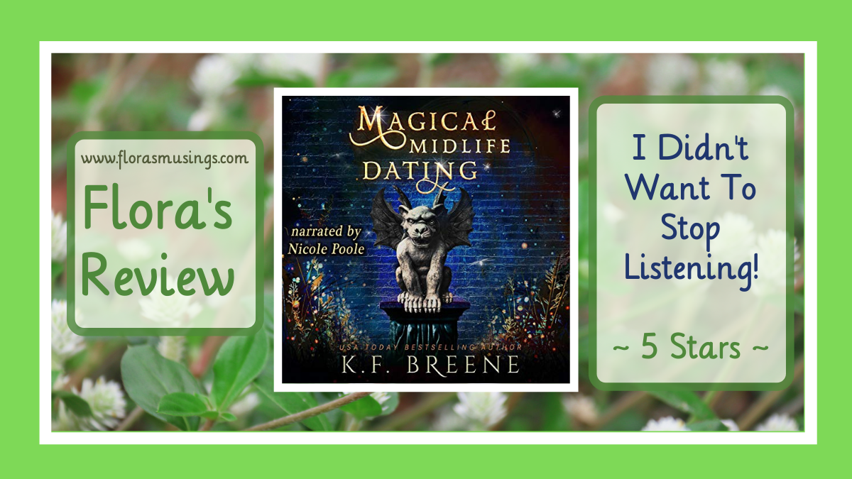 Review: Magical Midlife Dating (Leveling Up #2) by K.F. Breene #PWF #2021AudiobookChallenge