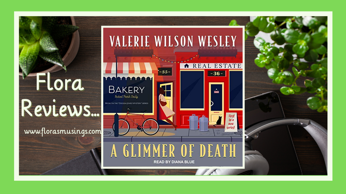 A Glimmer of Death (Odessa Jones Mystery #1) by Valerie Wilson Wesley #2021AudiobookChallenge @TantorAudio