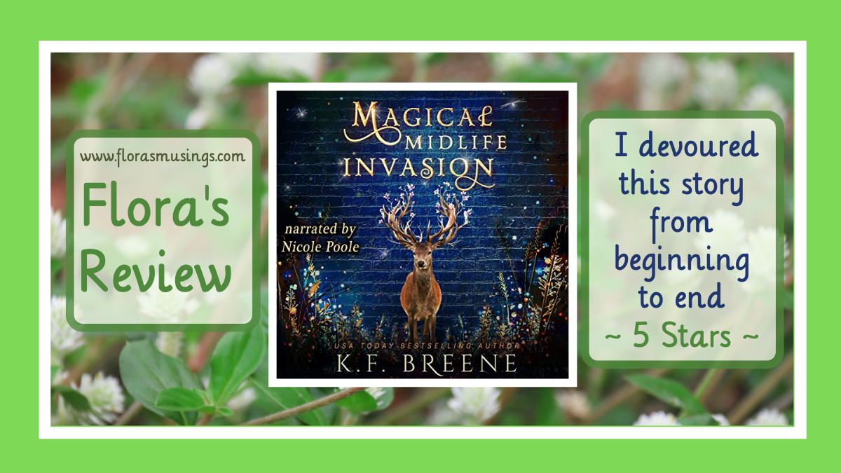 Magical Midlife Invasion (Leveling Up #3) by K.F. Breene #Review #PWF #2021AudiobookChallenge