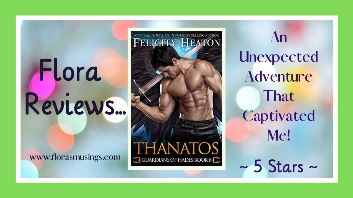 Thanatos (Guardians of Hades #8) by Felicity Heaton #Review